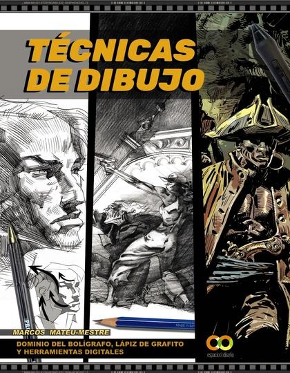 TÉCNICAS DE DIBUJO. DOMINIO DEL BOLÍGRAFO, LÁPIZ DE GRAFITO Y HERRAMIENTAS DIGIT.