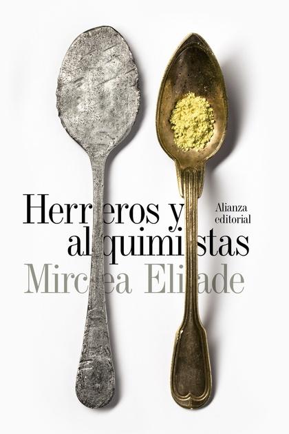 HERREROS Y ALQUIMISTAS.