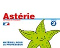 ASTÉRIE II, EDUCACIÓN PRIMARIA, 2 CICLO. MATERIEL POUR LE PROFESSEUR