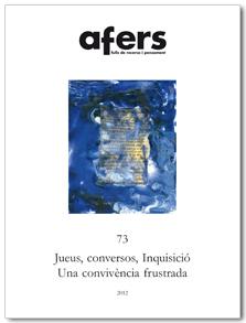 JUEUS, CONVERSOS, INQUISICIÓ : UNA CONVIVÈNCIA FRUSTRADA