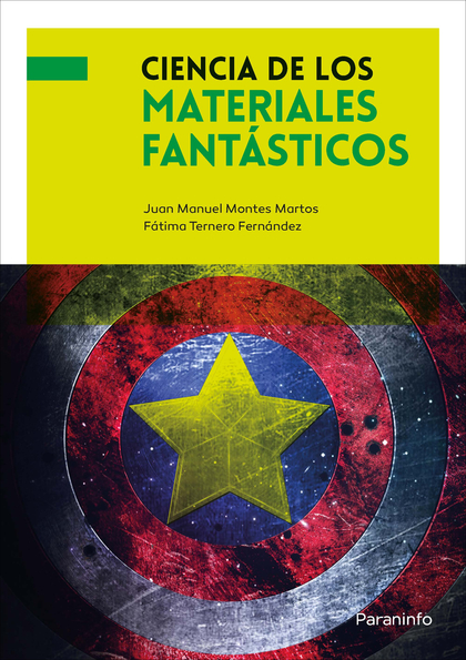 CIENCIA DE LOS MATERIALES FANTÁSTICOS.