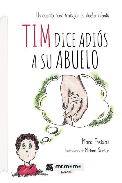 TIM DICE ADIÓS A SU ABUELO.