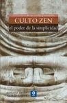 CULTO ZEN. EL PODER DE LA SIMPLICIDAD