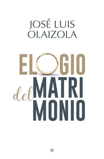 ELOGIO DEL MATRIMONIO.