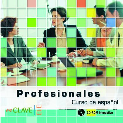 PROFESIONALES 1 Y 2 - CD-ROM PC/MAC                                             CURSO DE ESPAÑO