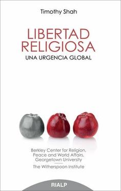 LIBERTAD RELIGIOSA : UNA URGENCIA GLOBAL