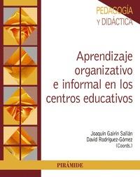 APRENDIZAJE ORGANIZATIVO E INFORMAL EN LOS CENTROS EDUCATIVOS.