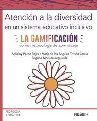 ATENCIÓN A LA DIVERSIDAD EN UN SISTEMA EDUCATIVO INCLUSIVO.