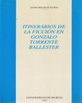 ITINERARIOS FICCION GONZALO TORRENTE BALLESTER