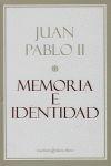 MEMORIA E IDENTIDAD JUAN PABLO II
