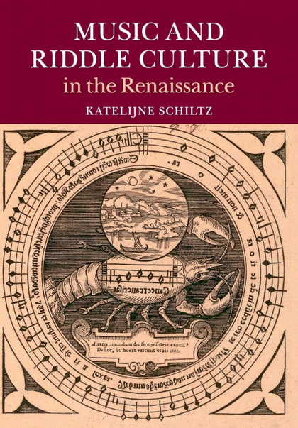 MUSIC AND RIDDLE CULTURE IN THE RENAISSANCE