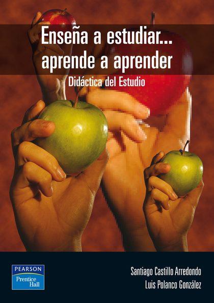 ENSEÑA A ESTUDIAR-- APRENDE A APRENDER
