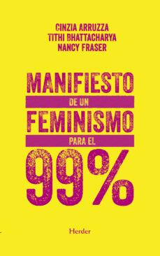 MANIFIESTO DE UN FEMINISMO PARA EL 99%.