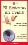 EL SISTEMA EN CRISIS: DINÁMICA DEL CAPITALISMO DE LIBRE MERCADO