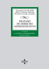 TRATADO DE DERECHO ADMINISTRATIVO.VOL. III. LA JUSTICIA ADMINISTRATIVA