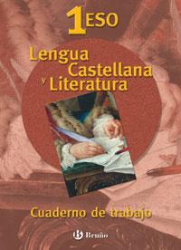 LENGUA CASTELLANA Y LITERATURA, 1 ESO. CUADERNO