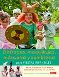 DISFRACES, MAQUILLAJES, MÁSCARAS Y SOMBREROS PARA FIESTAS INFANTILES