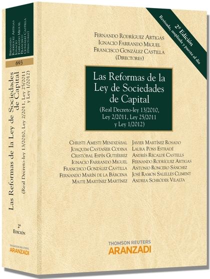 LAS REFORMAS DE LA LEY DE SOCIEDADES DE CAPITAL : REAL DECRETO-LEY 13-2012, LEY 2-2011, LEY 25-