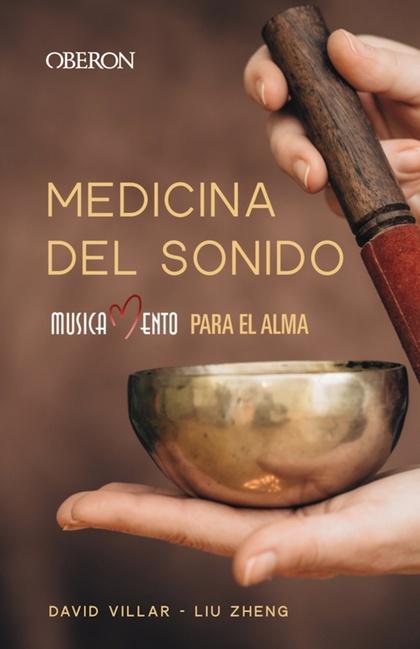 MEDICINA DEL SONIDO. MUSICAMENTO PARA EL ALMA.