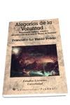 ALEGORIAS DE LA VOLUNTAD