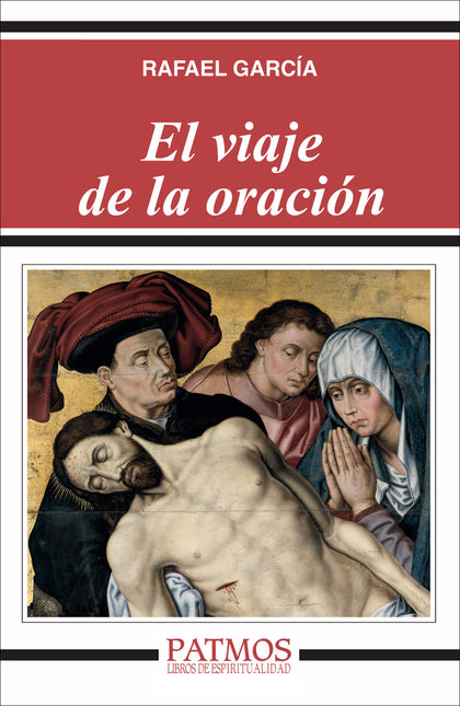 EL VIAJE DE LA ORACIÓN