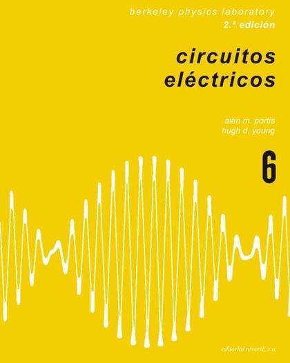 FÍSICA DE LABORATORIO. CIRCUITOS ELÉCTRICOS.
