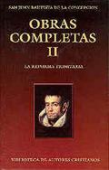 OBRAS COMPLETAS DE SAN JUAN BAUTISTA DE LA CONCEPCIÓN. II: LA REFORMA TRINITARIA.