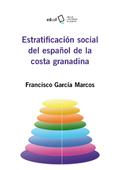 ESTRATIFICACIÓN SOCIAL DEL ESPAÑOL DE LA COSTA GRANADINA.