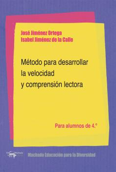 MÉTODO PARA DESARROLLAR LA VELOCIDAD Y COMPRENSIÓN LECTORA. PARA ALUMNOS DE 4.º