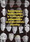 REESCRITURAS Y FALSIFICACIONES: LA SIGNIFICACIÓN PALIMPSÉSTICA EN EL MICRORRELAT.