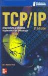 TCP/IP: ARQUITECTURA, PROTOCOLOS E IMPLEMENTACIÓN CON IPV6 Y SEGURIDAD DE IP