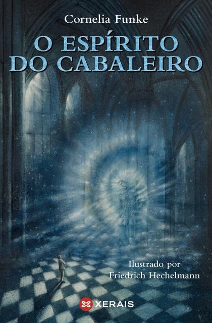O ESPÍRITO DO CABALEIRO