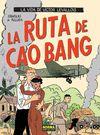 LA VIDA DE VICTOR LEVALLOIS 2, LA RUTA DE CAO BANG