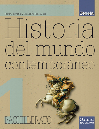 PROYECTO TESELA, HISTORIA DEL MUNDO CONTEMPORÁNEO, 1 BACHILLERATO