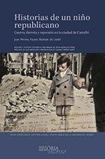 HISTORIAS DE UN NIÑO REPUBLICANO                                                GUERRA, DERROTA