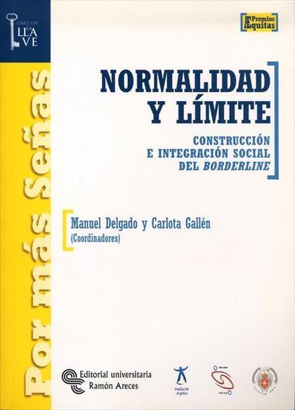 NORMALIDAD Y LÍMITE : CONSTRUCCIÓN E INTEGRACIÓN SOCIAL DEL BORDERLINE