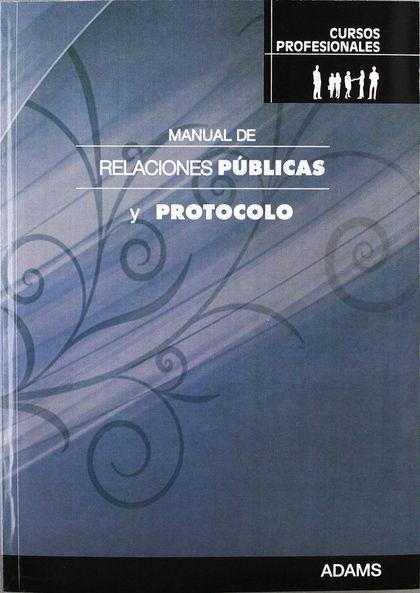 MANUAL DE RELACIONES PUBLICAS Y PROTOCOLO