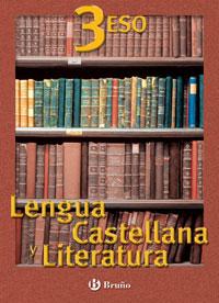 LENGUA CASTELLANA Y LITERATURA, 3 ESO