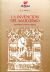 LA INVENCIÓN DEL MARXISMO : ESTUDIO SOBRE LA FORMACIÓN DEL MARXISMO EN LA SOCIALDEMOCRACIA ALEM