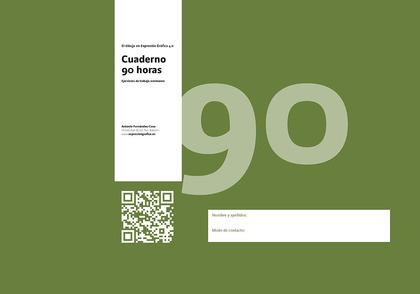 EL DIBUJO EN EXPRESIÓN GRÁFICA 4.0 CUADERNO 90 H.. EJERCICIOS DE TRABAJO
