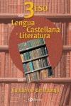 LENGUA CASTELLANA Y LITERATURA, 3 ESO. CUADERNO