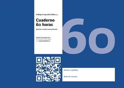 EL DIBUJO EN EXPRESIÓN GRÁFICA 4.0 CUADERNO 60 H.. EJERCICIOS A REALIZAR