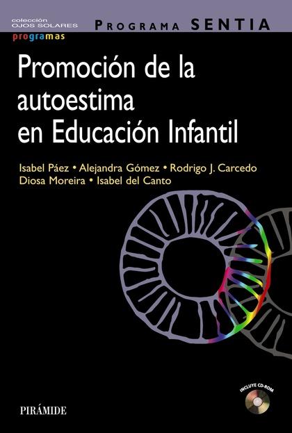 PROGRAMA SENTIA. PROMOCIÓN DE LA AUTOESTIMA EN EDUCACIÓN INFANTIL.