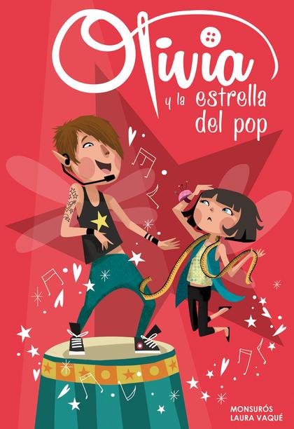 OLIVIA Y LA ESTRELLA DEL POP.