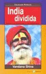 INDIA DIVIDIDA: ASEDIO A LA DIVERSIDAD Y A LA DEMOCRACIA