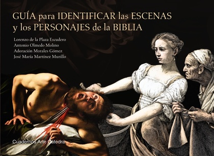 GUÍA PARA IDENTIFICAR LAS ESCENAS Y LOS PERSONAJES DE LA BIBLIA.