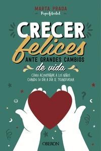 CRECER FELICES ANTE GRANDES CAMBIOS DE VIDA