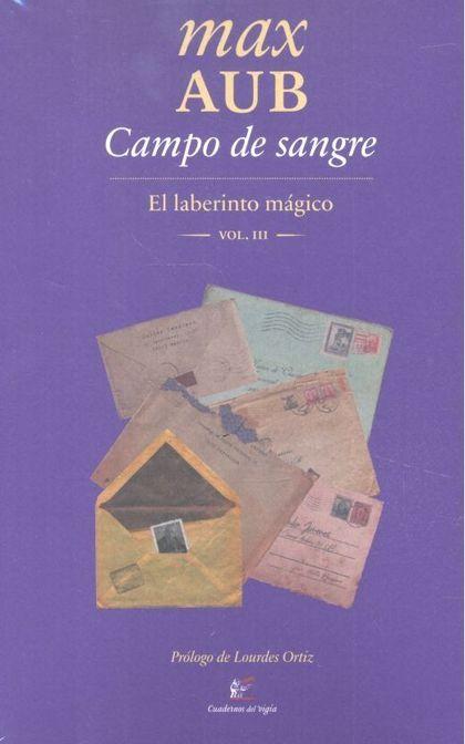 CAMPO DE SANGRE EL LABERINTO MAGICO III