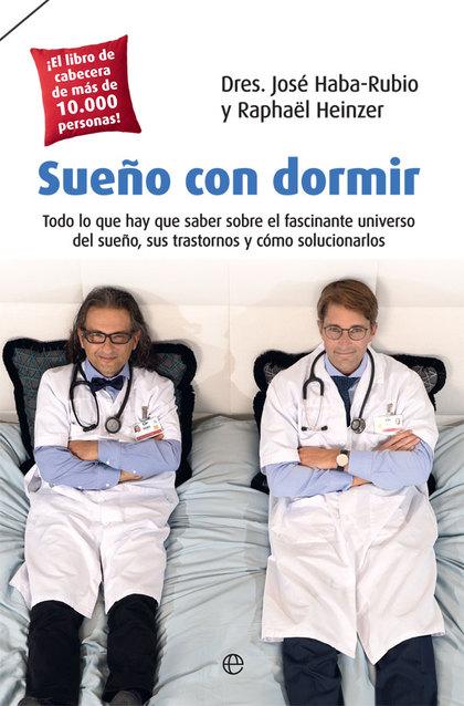 SUEÑO CON DORMIR                                                                TODO LO QUE HAY