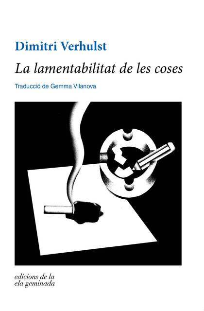 LA LAMENTABILITAT DE LES COSES.